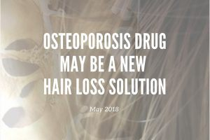 Osteoperosis drug might be linked to hair loss